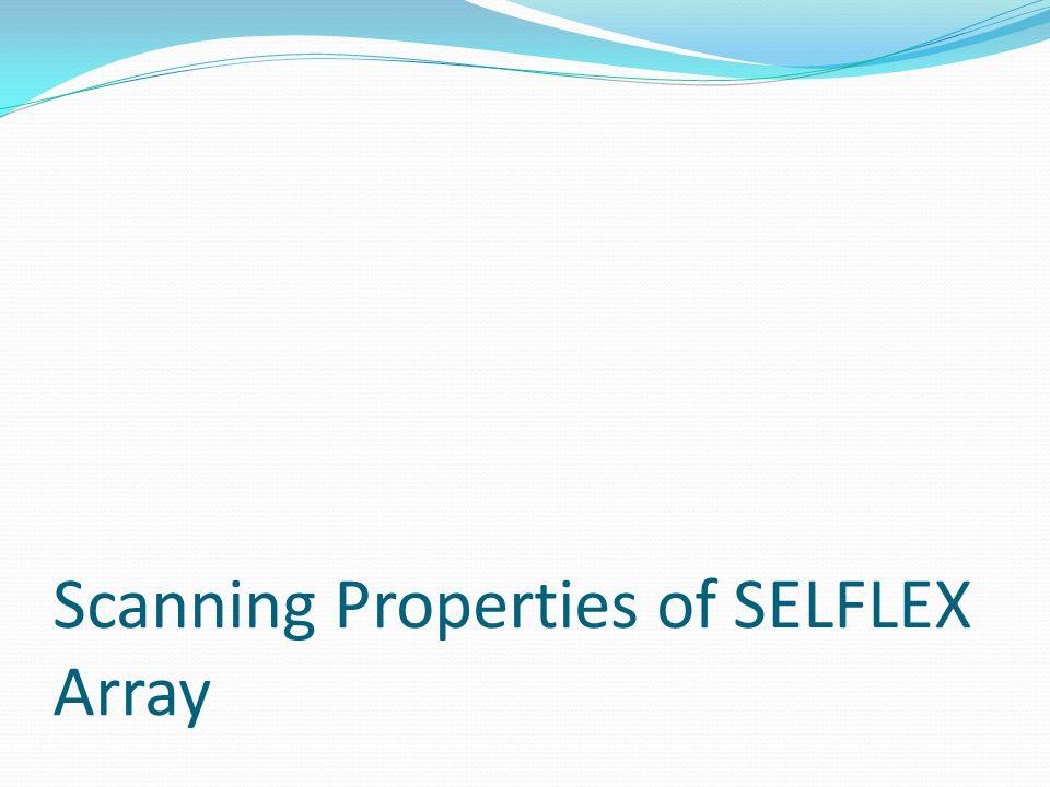 Scanning Properties of SELFLEX Array