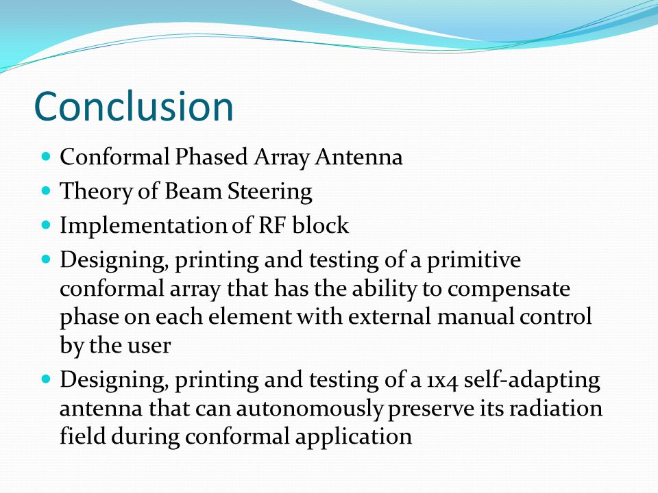 Conclusion Conformal Phased Array Antenna Theory of Beam Steering