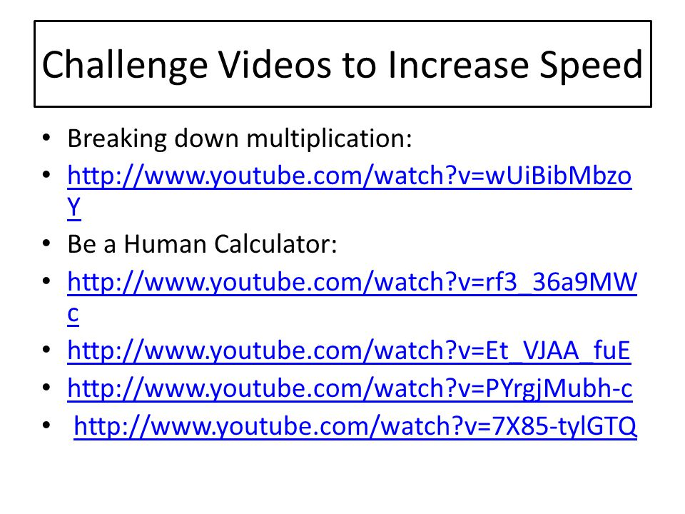 Challenge Videos to Increase Speed