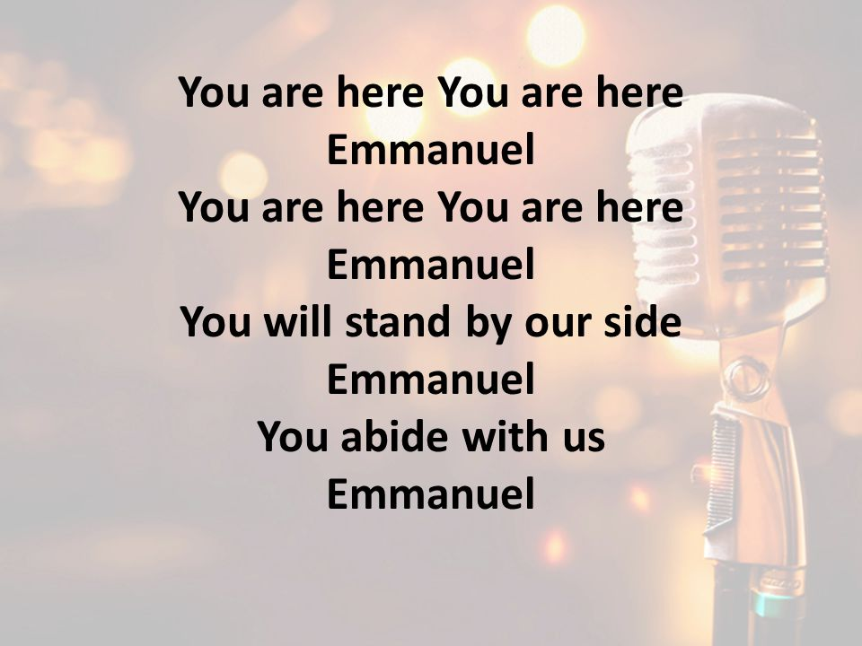 You are here You are here You will stand by our side