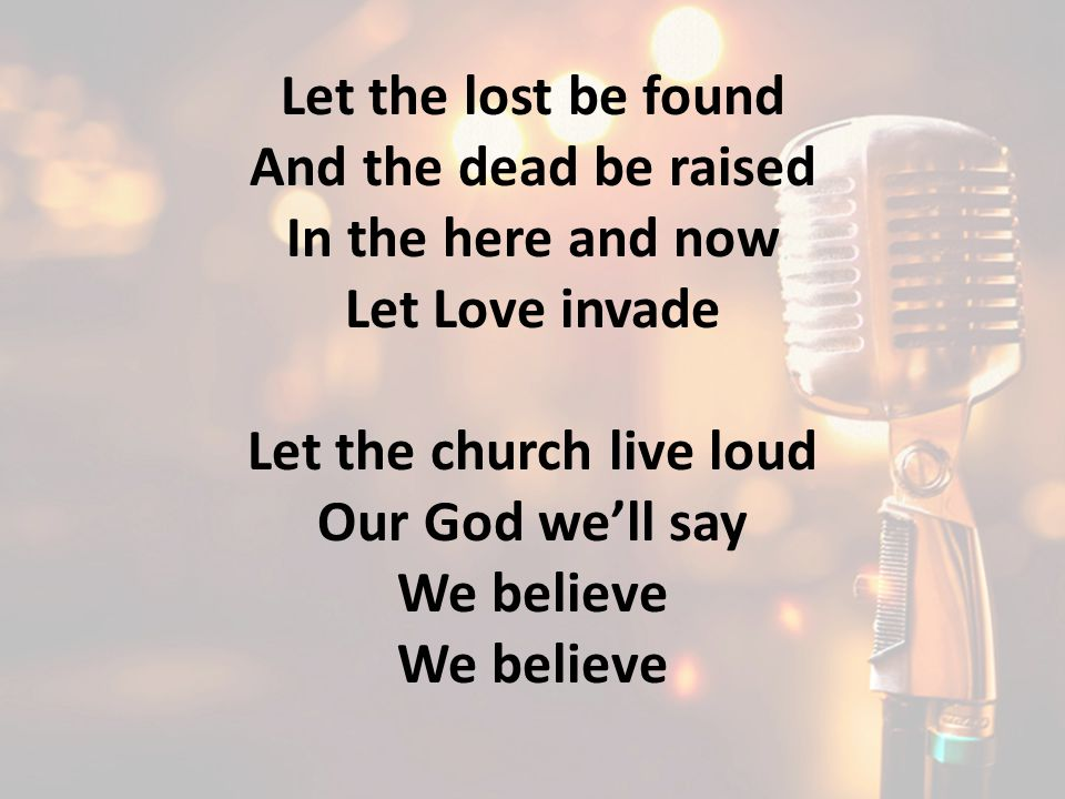 Let the church live loud