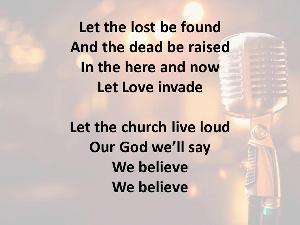 Let the church live loud