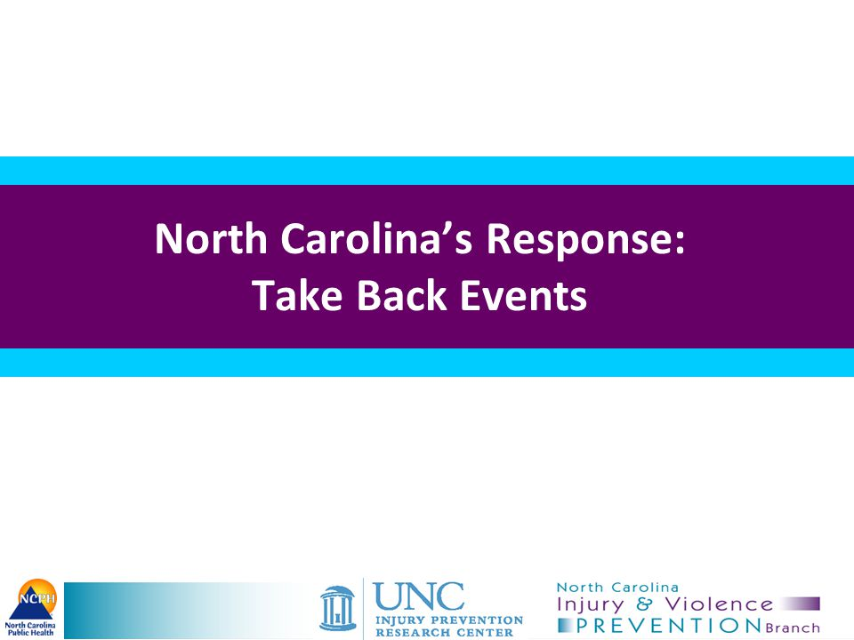 North Carolina's Response: Take Back Events