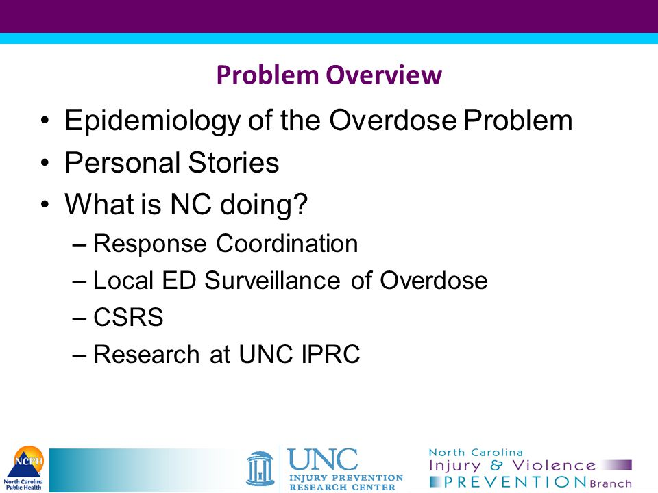 Epidemiology of the Overdose Problem Personal Stories