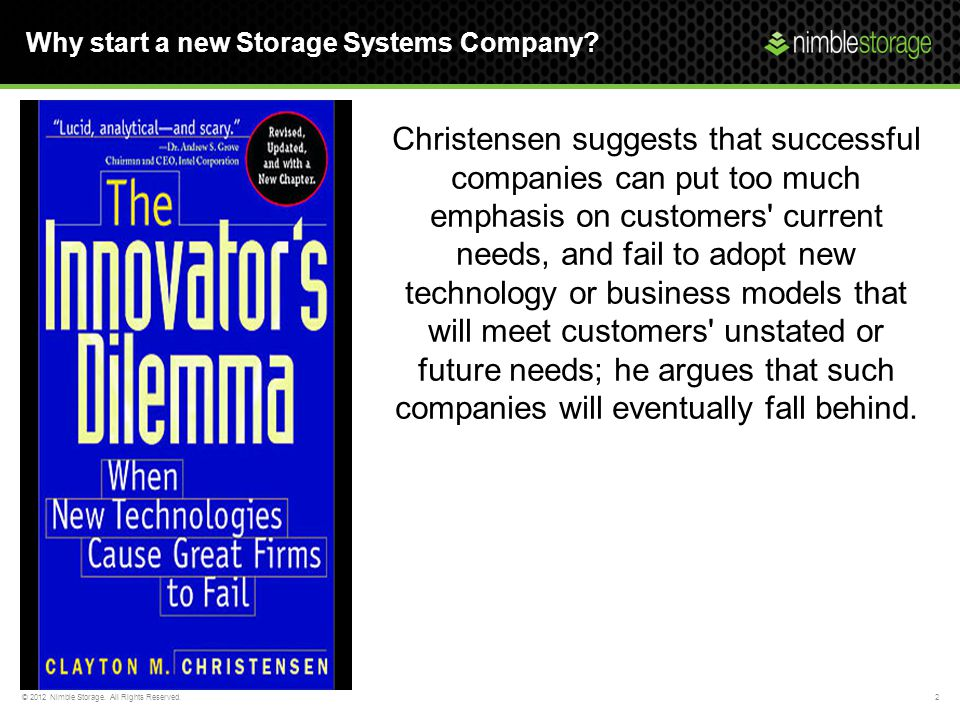 Why start a new Storage Systems Company
