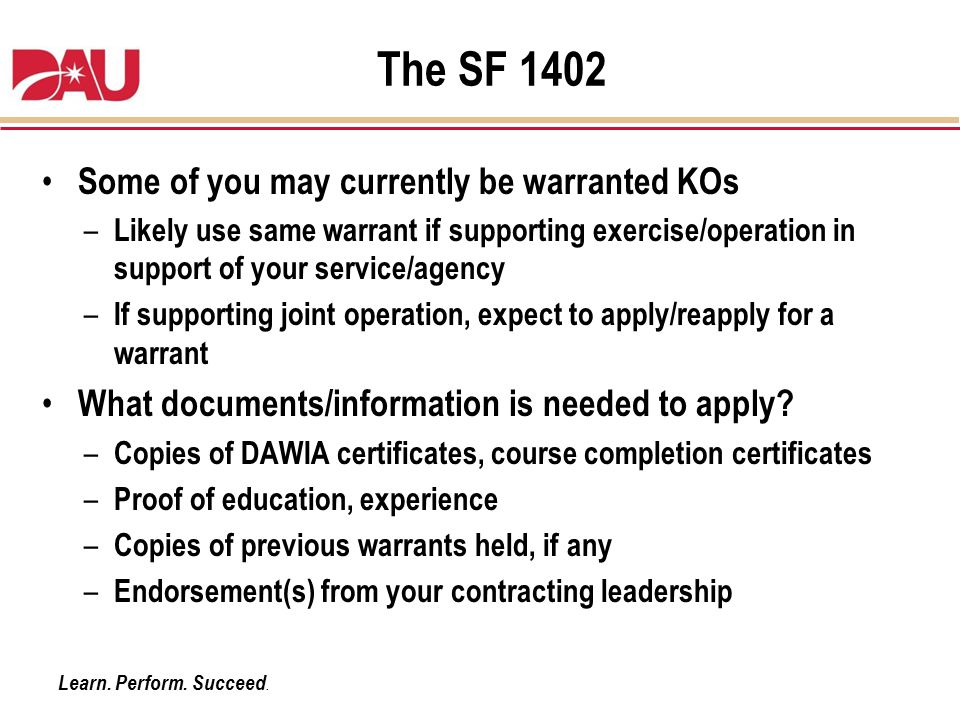 The SF 1402 Some of you may currently be warranted KOs