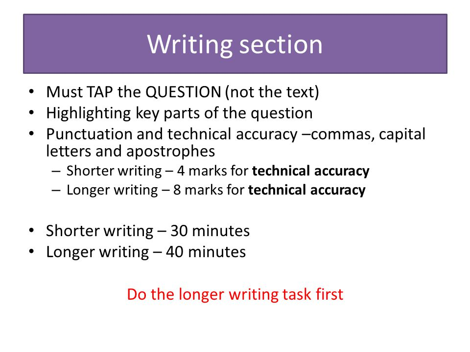 Do the longer writing task first
