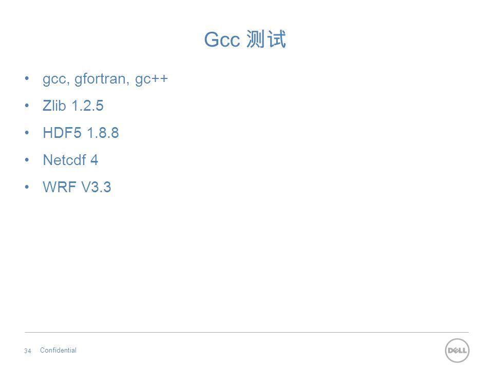 Gcc 测试 gcc, gfortran, gc++ Zlib 1.2.5 HDF5 1.8.8 Netcdf 4 WRF V3.3
