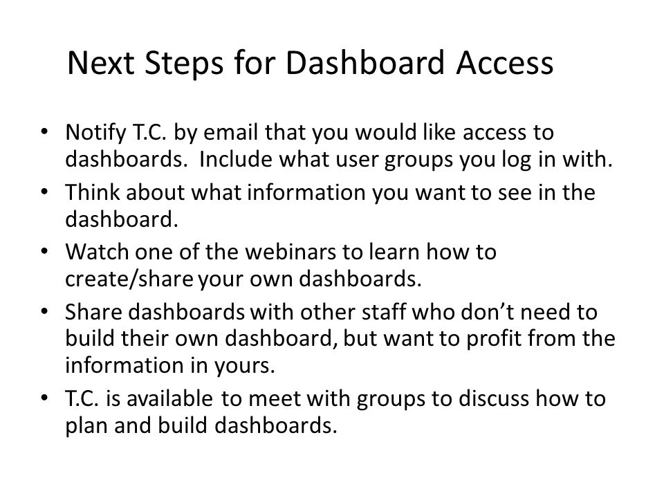 Next Steps for Dashboard Access