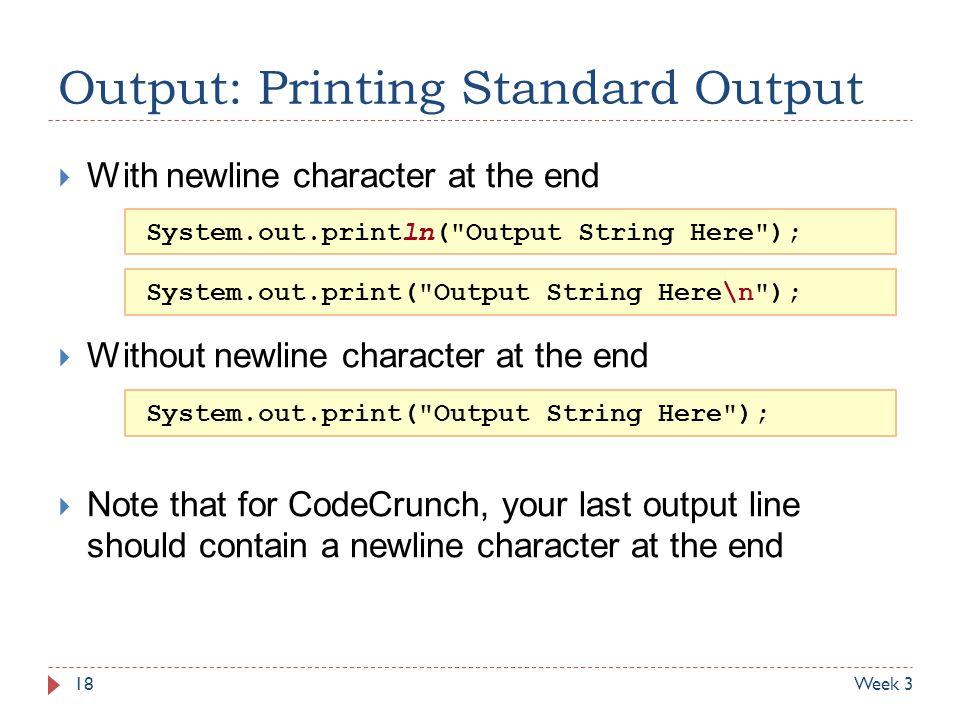 Output: Printing Standard Output