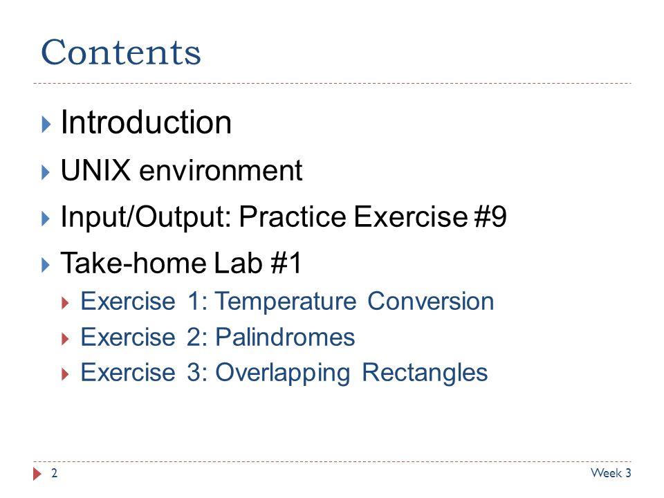 Contents Introduction UNIX environment