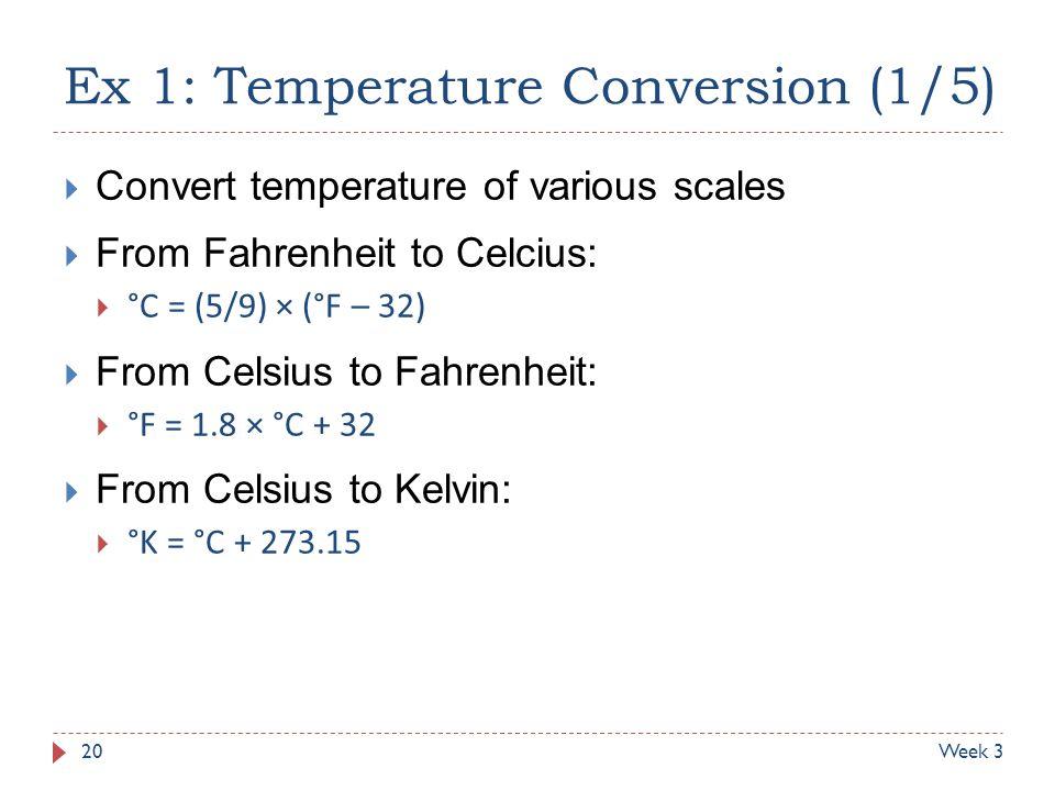 Ex 1: Temperature Conversion (1/5)