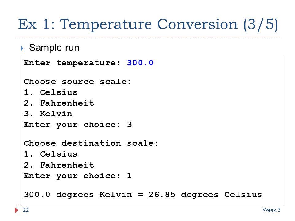 Ex 1: Temperature Conversion (3/5)