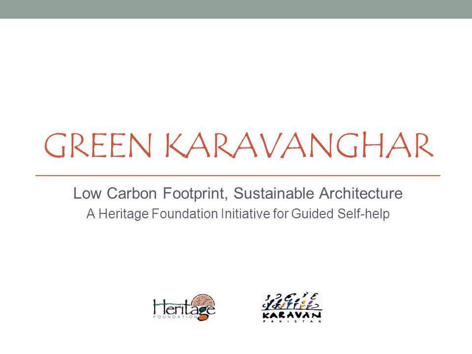 gREEN KaravanGhar Low Carbon Footprint, Sustainable Architecture
