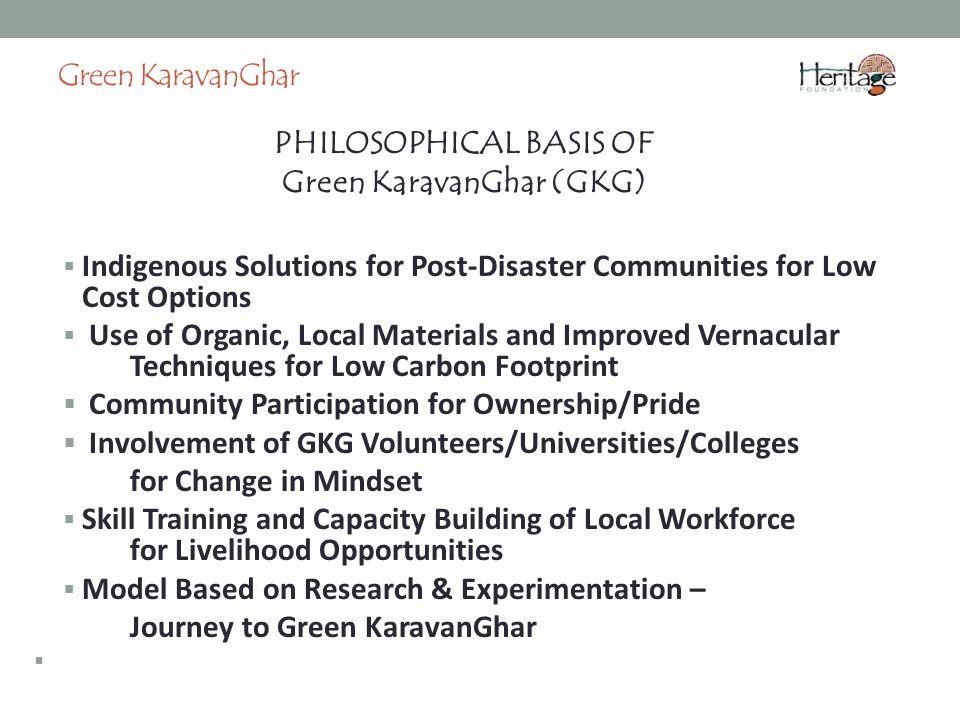 PHILOSOPHICAL BASIS OF Green KaravanGhar (GKG)