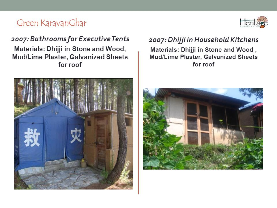 2007: Bathrooms for Executive Tents 2007: Dhijji in Household Kitchens