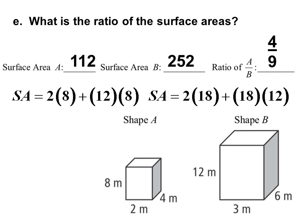 e. What is the ratio of the surface areas
