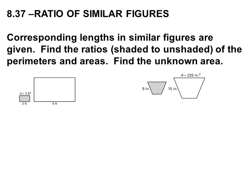8.37 –RATIO OF SIMILAR FIGURES