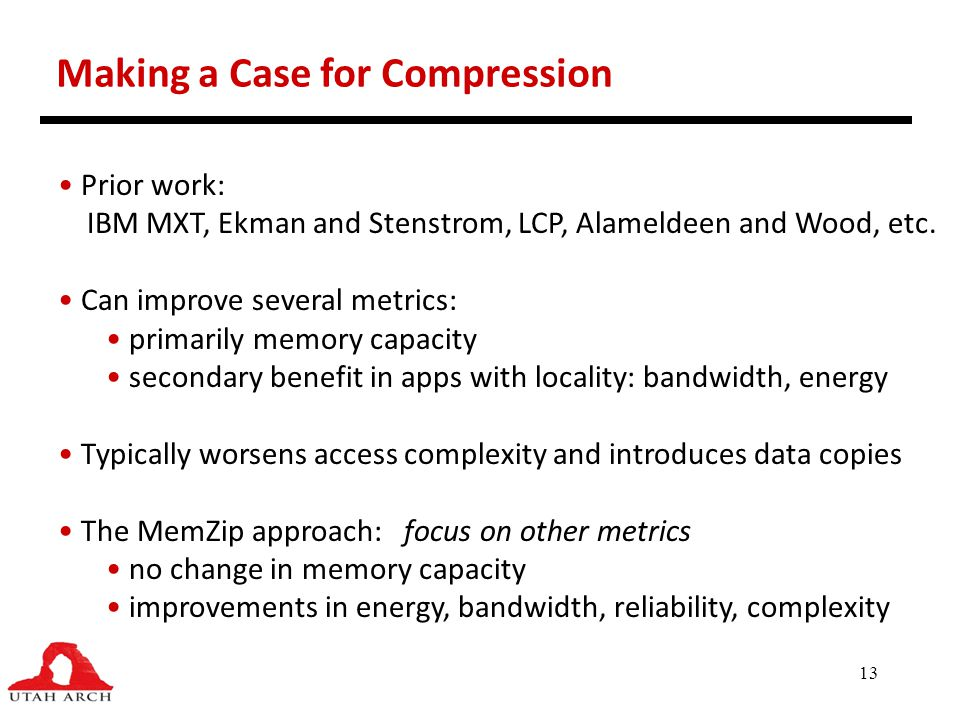 Making a Case for Compression