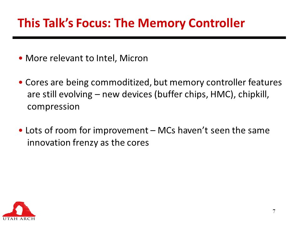 This Talk's Focus: The Memory Controller