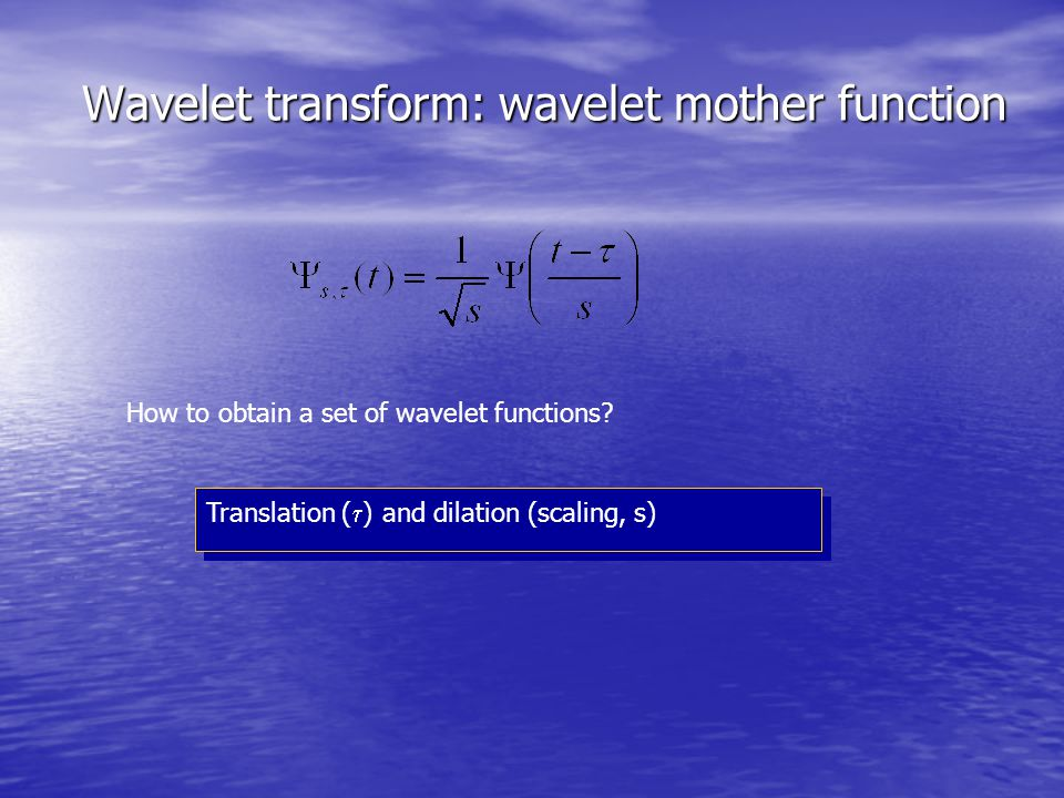 Wavelet transform: wavelet mother function