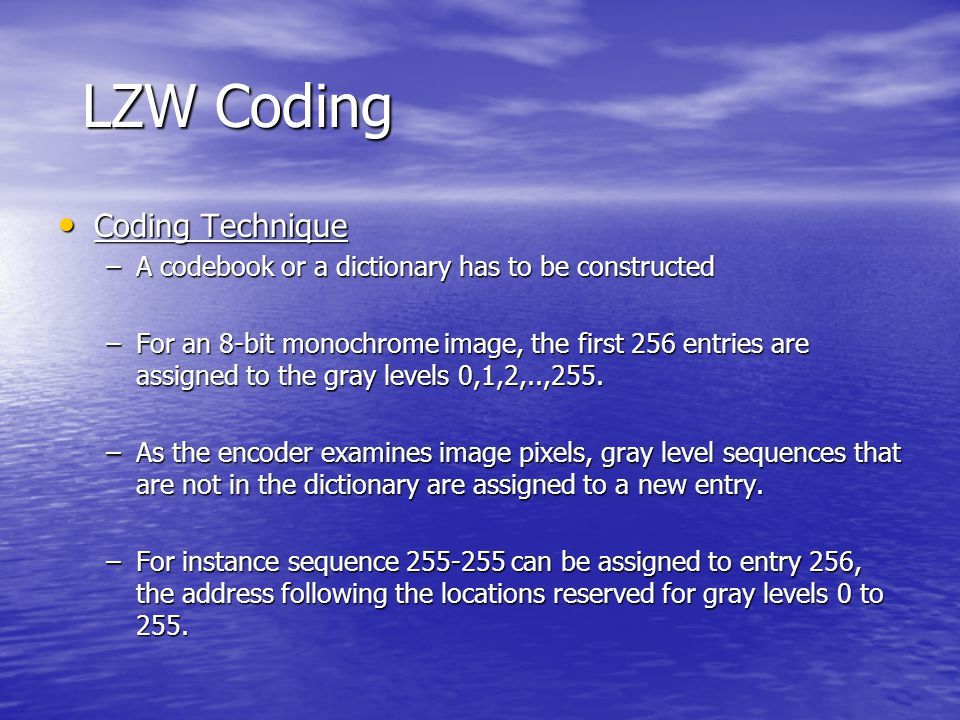 LZW Coding Coding Technique
