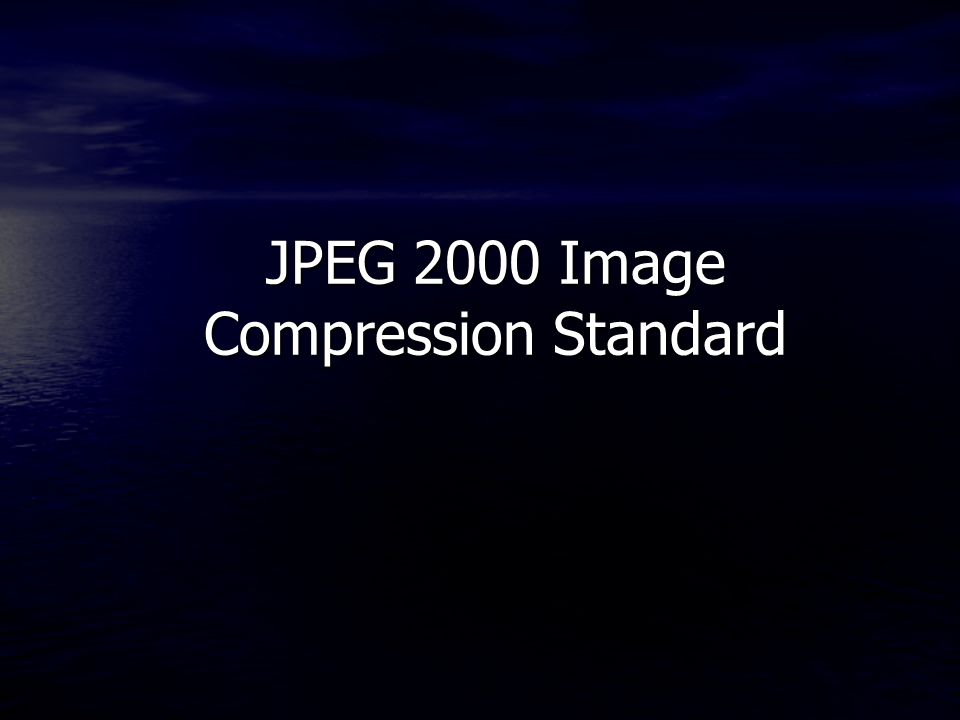 JPEG 2000 Image Compression Standard
