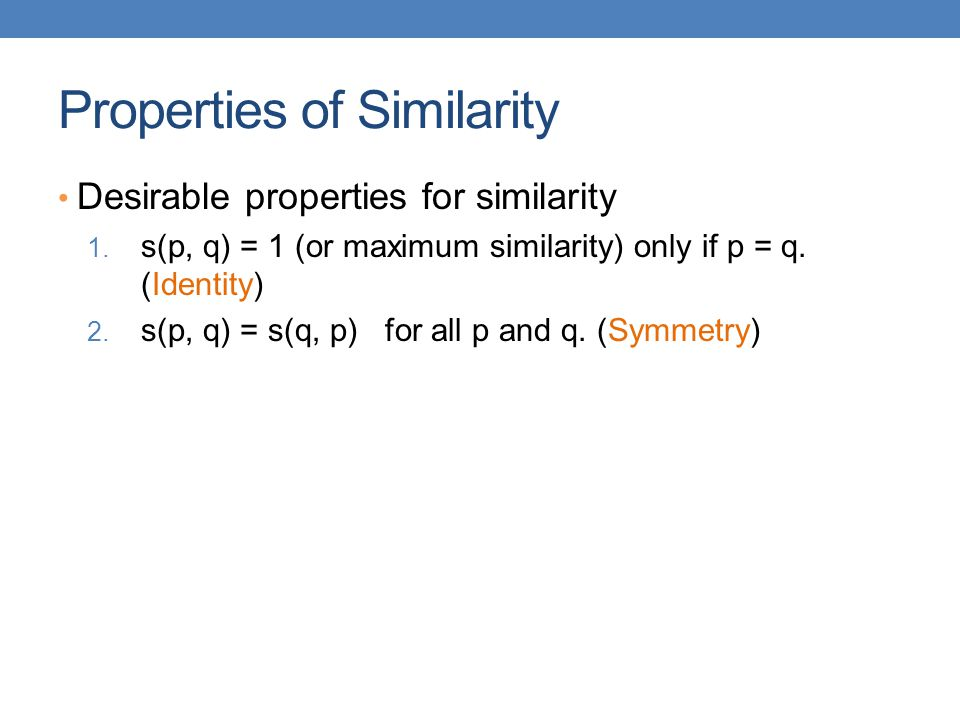 Properties of Similarity