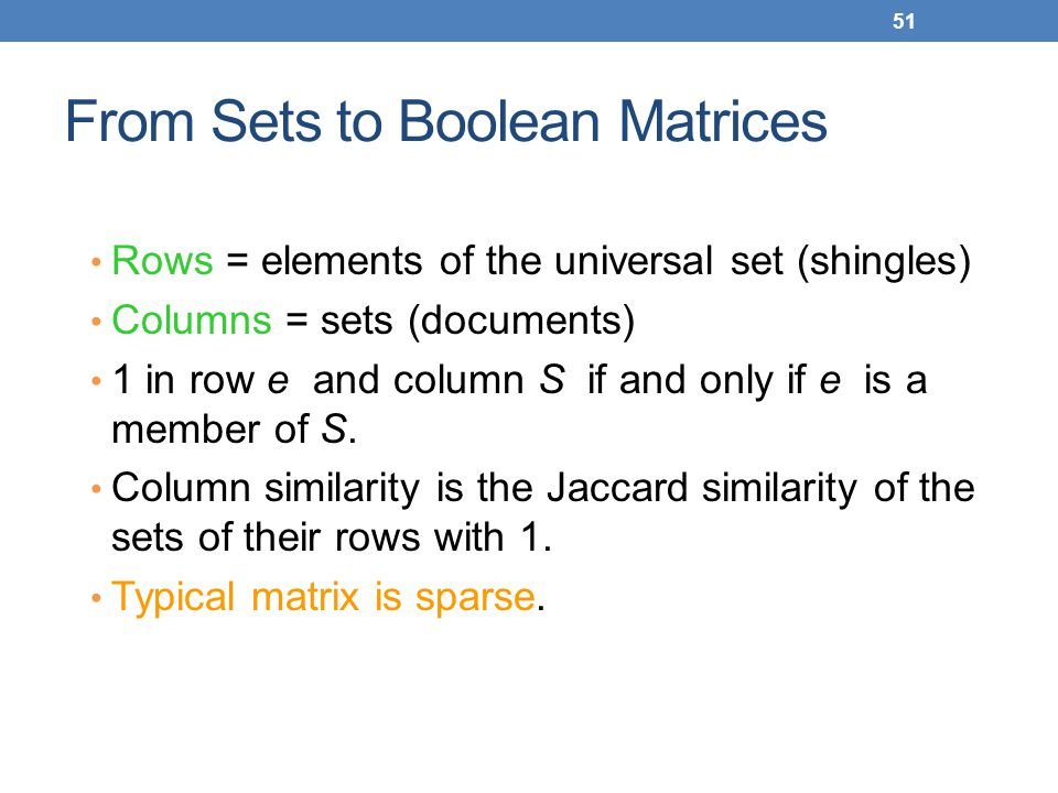 From Sets to Boolean Matrices