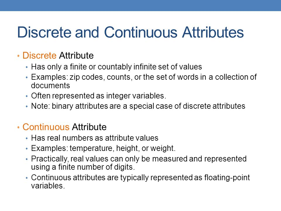 Discrete and Continuous Attributes