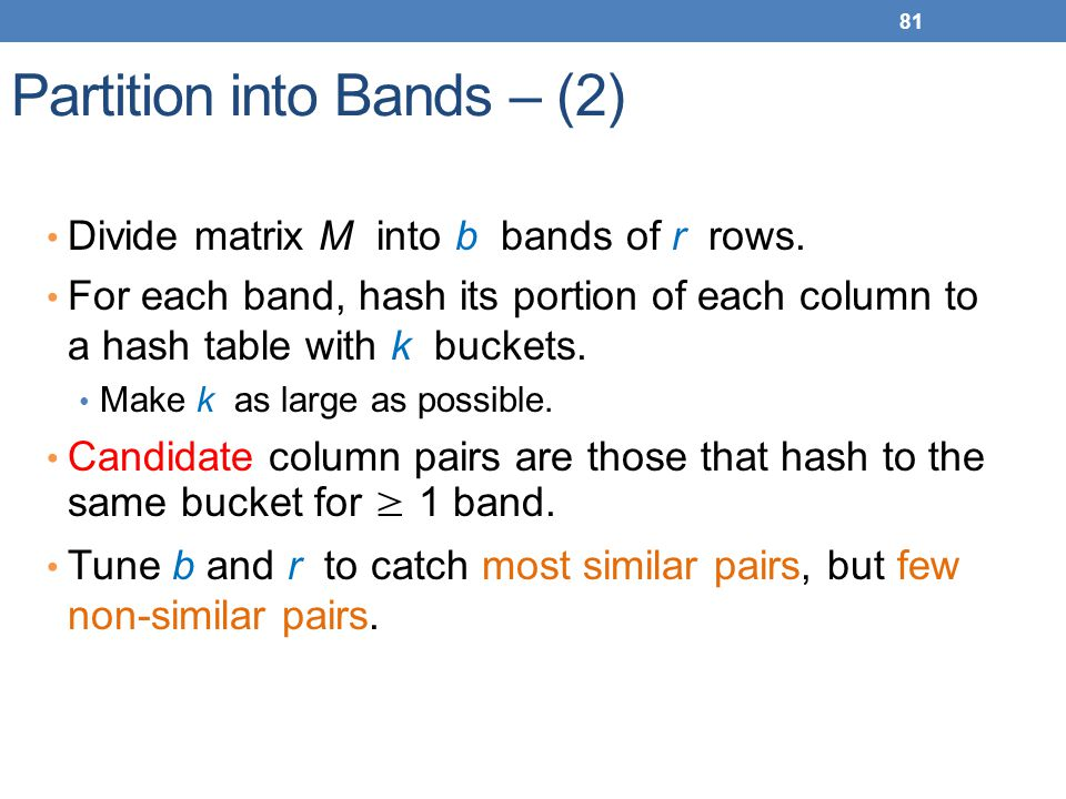 Partition into Bands – (2)