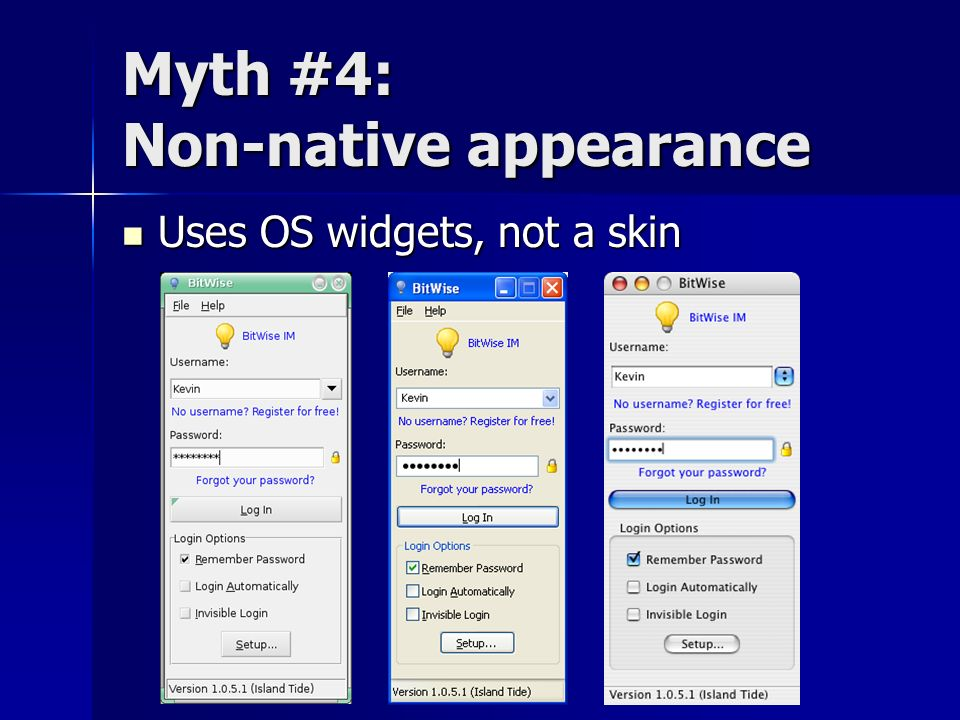 Myth #4: Non-native appearance
