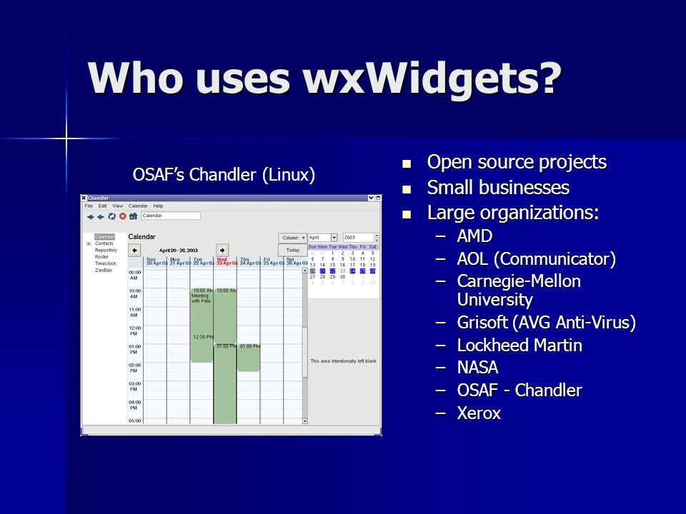 Who uses wxWidgets Open source projects Small businesses