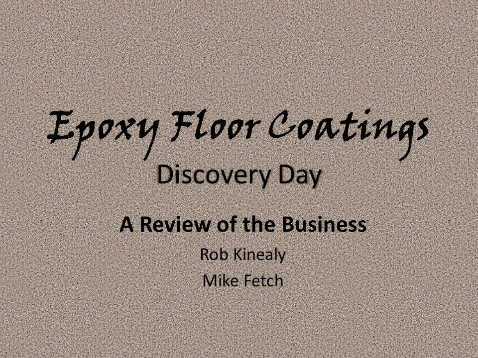 Epoxy Floor Coatings Discovery Day