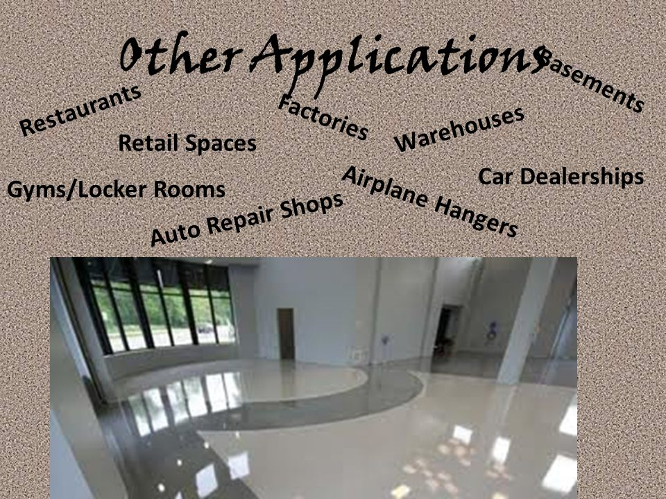Other Applications Basements Restaurants Factories Warehouses