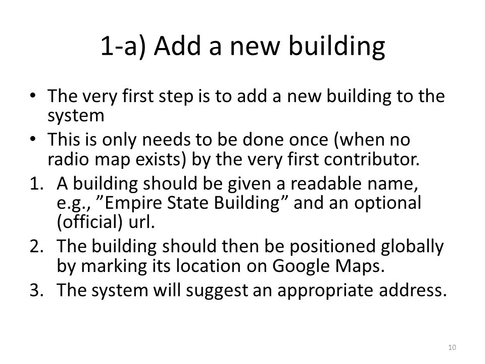 1-a) Add a new building The very first step is to add a new building to the system.