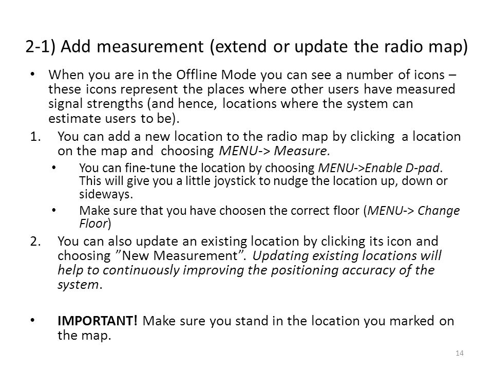 2-1) Add measurement (extend or update the radio map)
