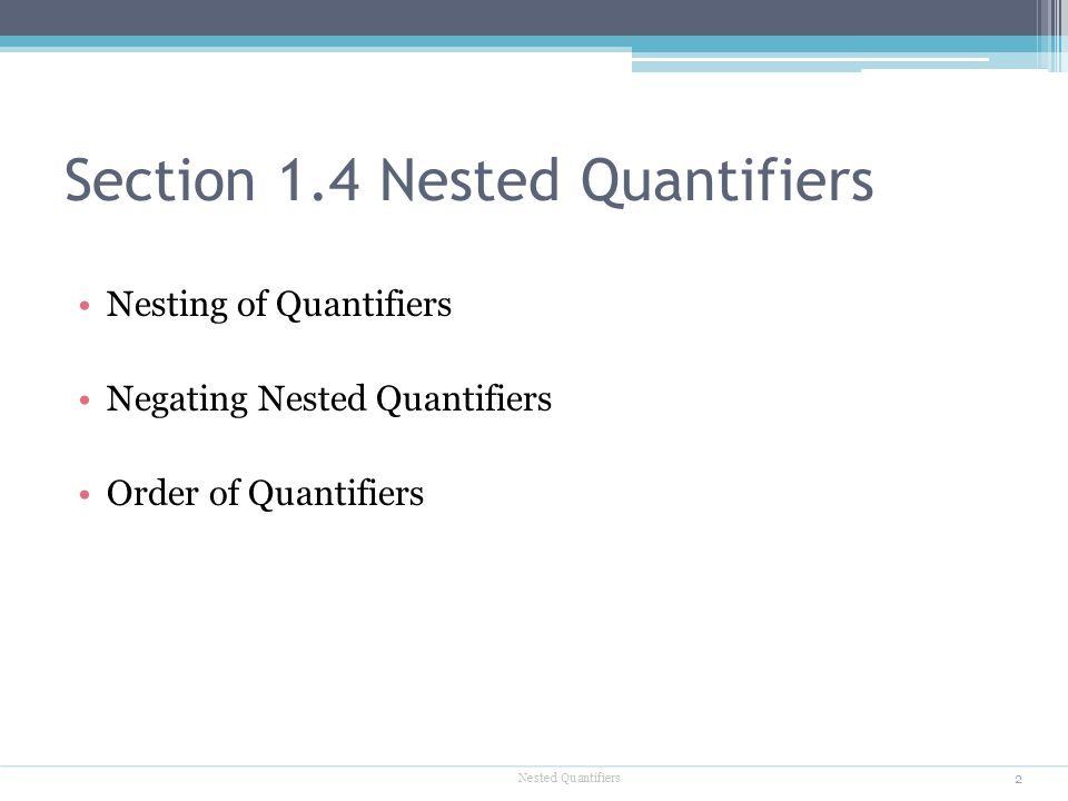 Section 1.4 Nested Quantifiers