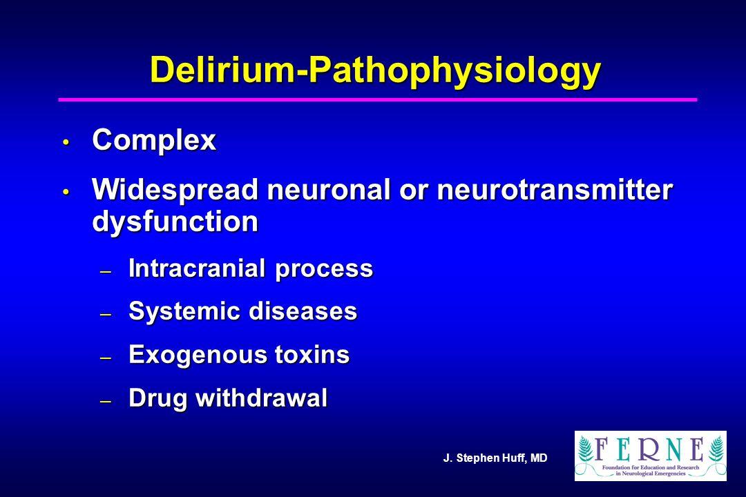 Delirium-Pathophysiology