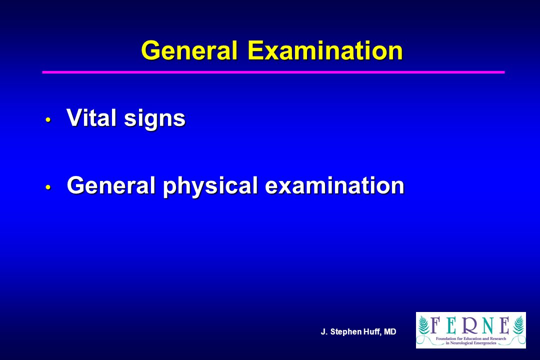 General Examination Vital signs General physical examination 19