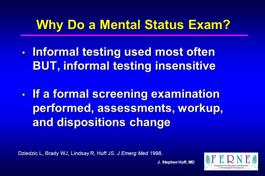 Why Do a Mental Status Exam