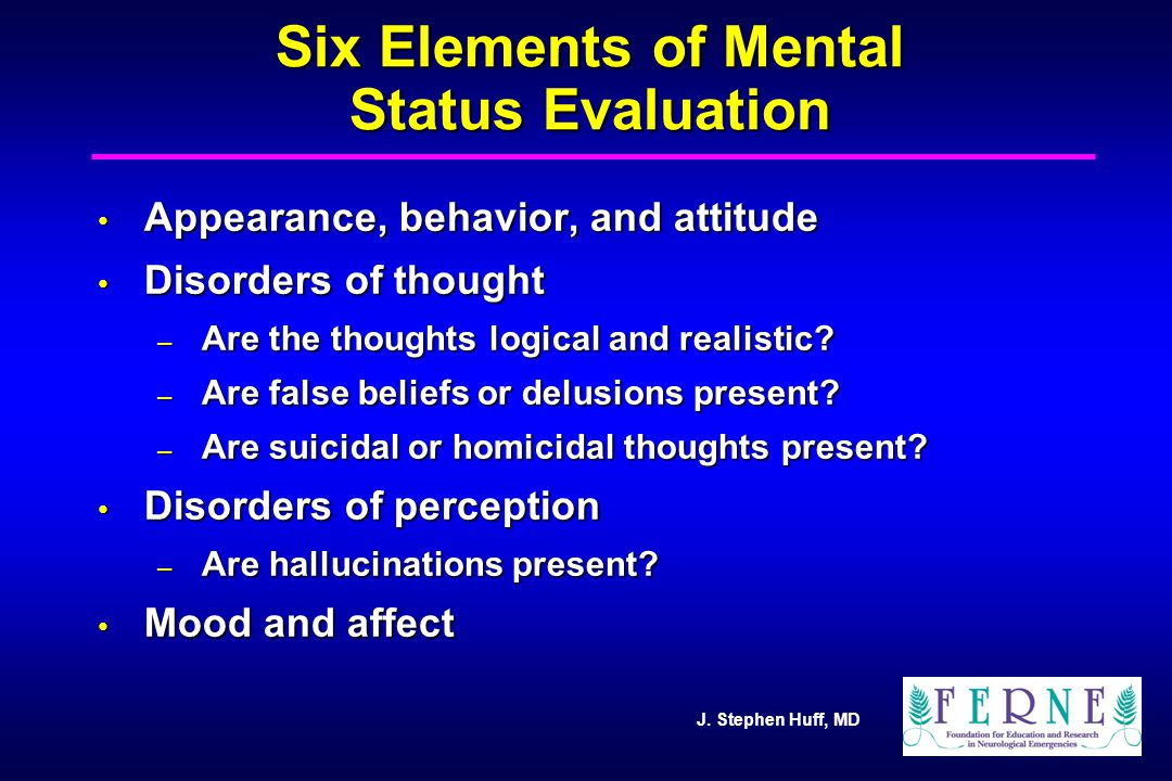 Six Elements of Mental Status Evaluation