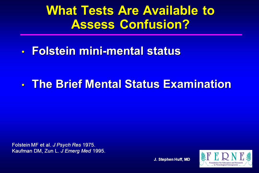 What Tests Are Available to Assess Confusion