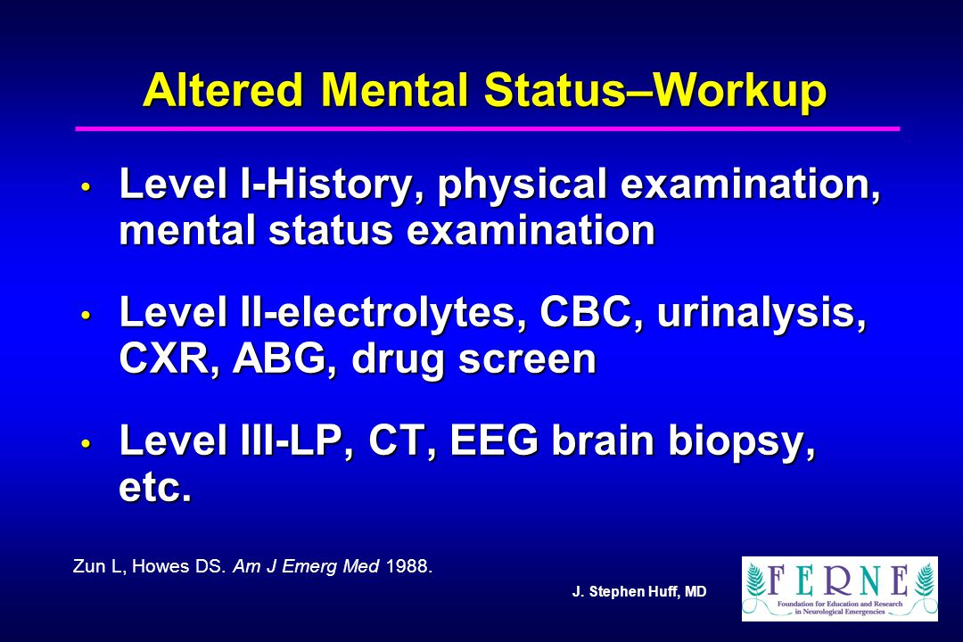 Altered Mental Status–Workup