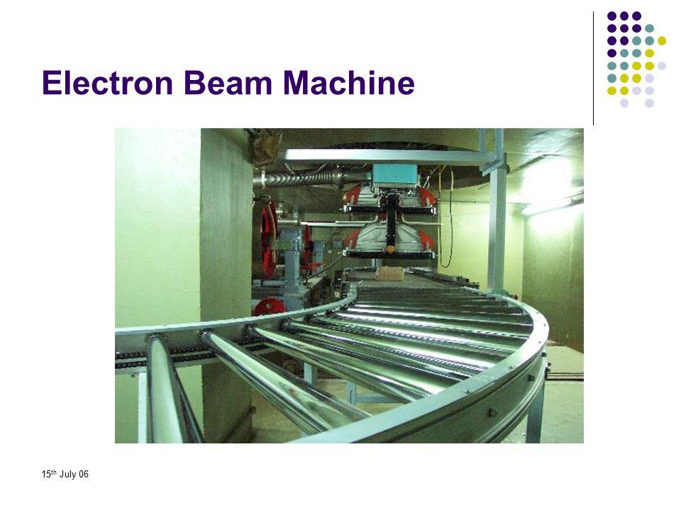Electron Beam Machine 15th July 06