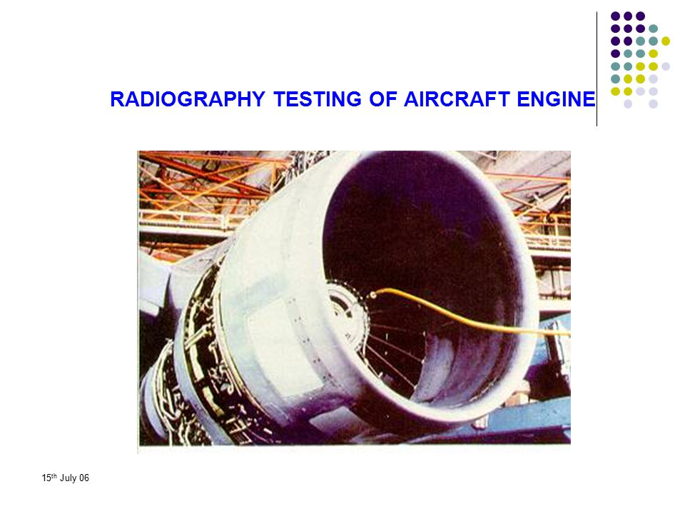 RADIOGRAPHY TESTING OF AIRCRAFT ENGINE