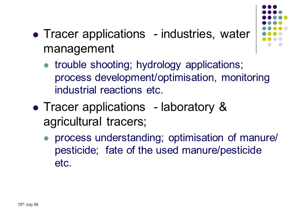 Tracer applications - industries, water management