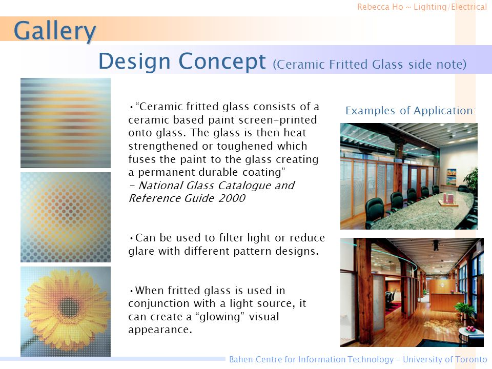 Gallery Design Concept (Ceramic Fritted Glass side note)