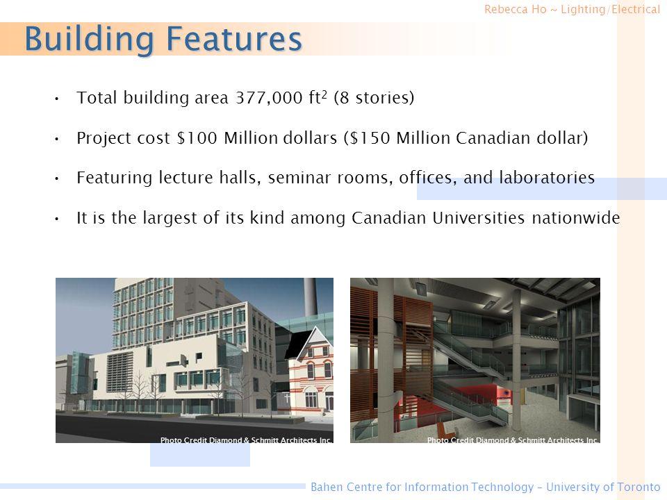 Building Features Total building area 377,000 ft2 (8 stories)