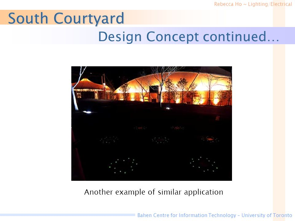 South Courtyard Design Concept continued…